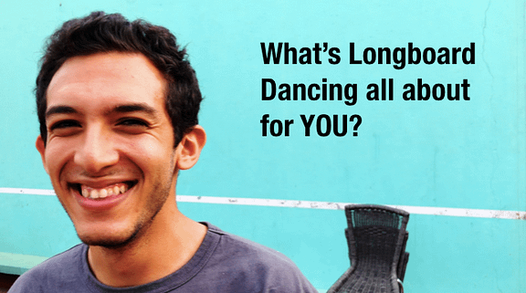 [VIDEO] What is Longboard Dancing all about for you?